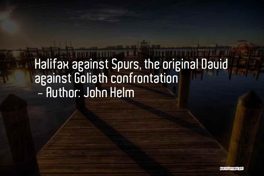 John Helm Quotes 1060876