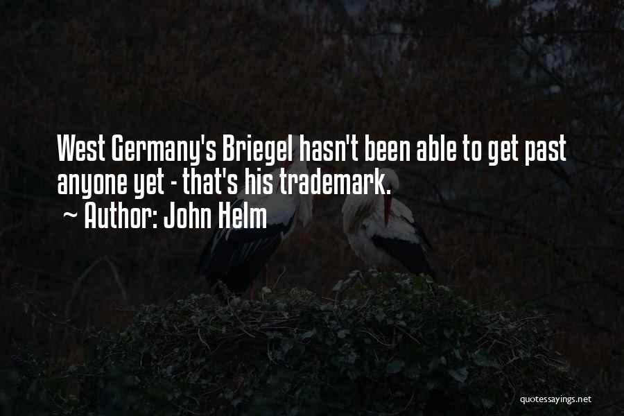 John Helm Quotes 268726