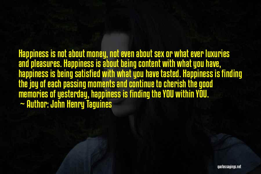 John Henry Taguines Quotes 262653