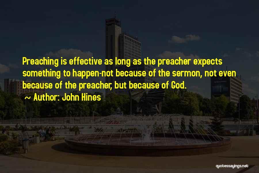 John Hines Quotes 2223072