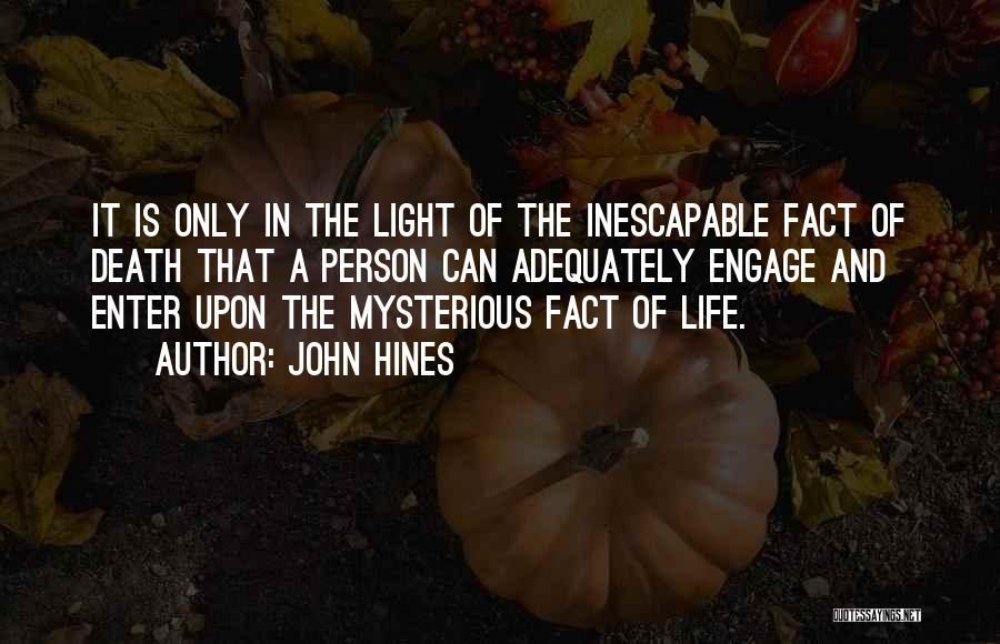 John Hines Quotes 818225