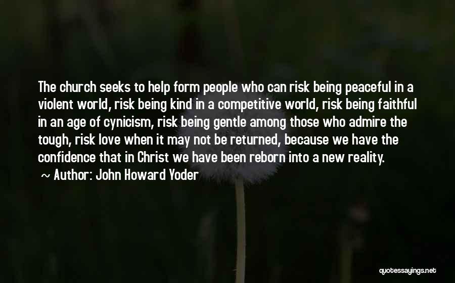 John Howard Yoder Quotes 1125681