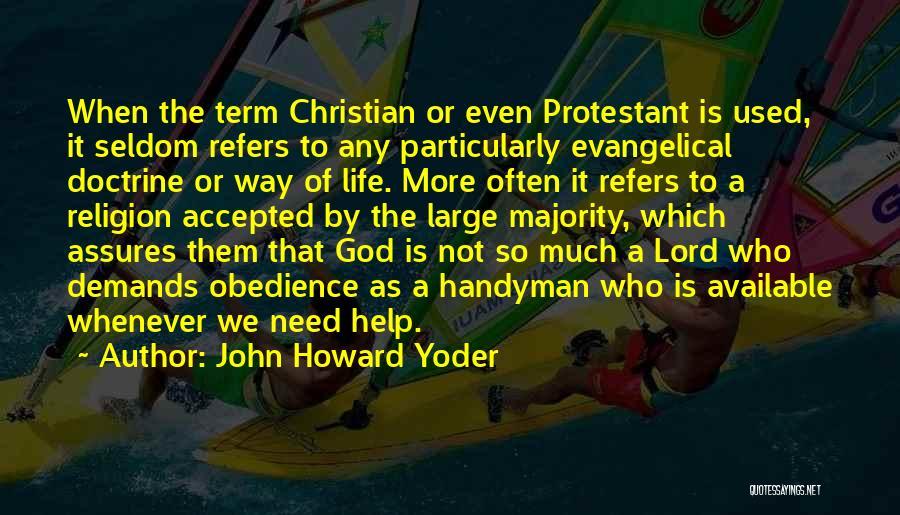 John Howard Yoder Quotes 651080