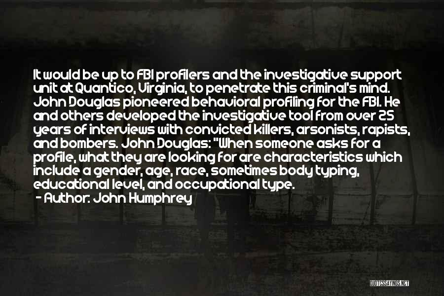John Humphrey Quotes 1993398