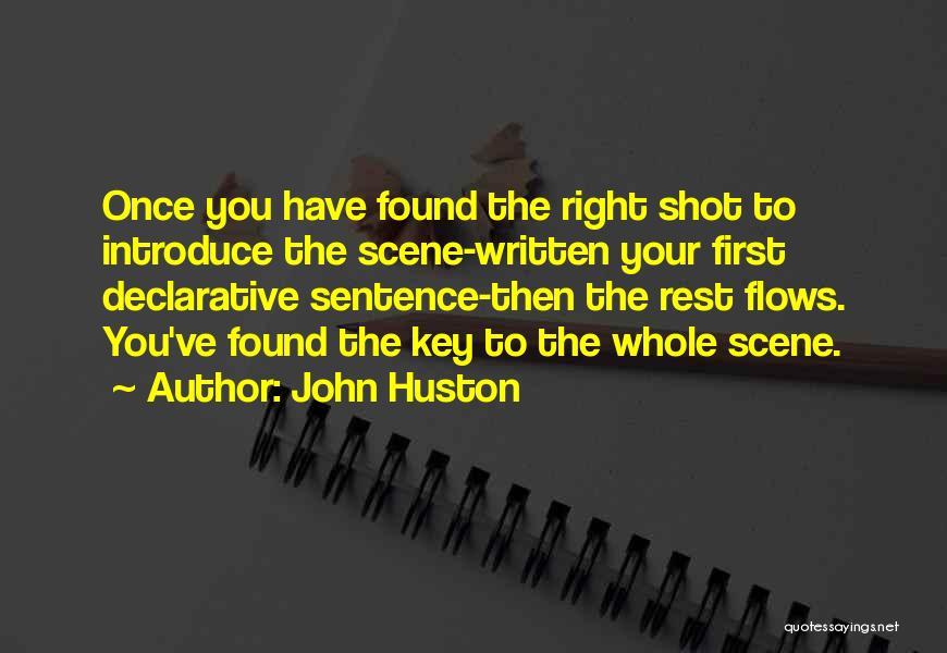 John Huston Quotes 1007330
