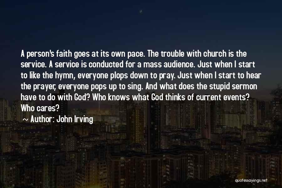 John Irving In One Person Quotes By John Irving