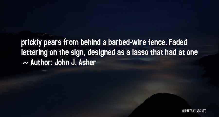 John J. Asher Quotes 2086449