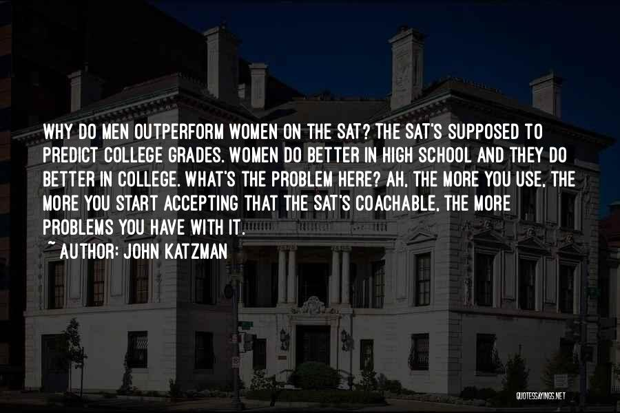 John Katzman Quotes 1343251