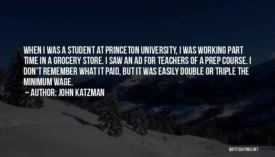 John Katzman Quotes 1464829