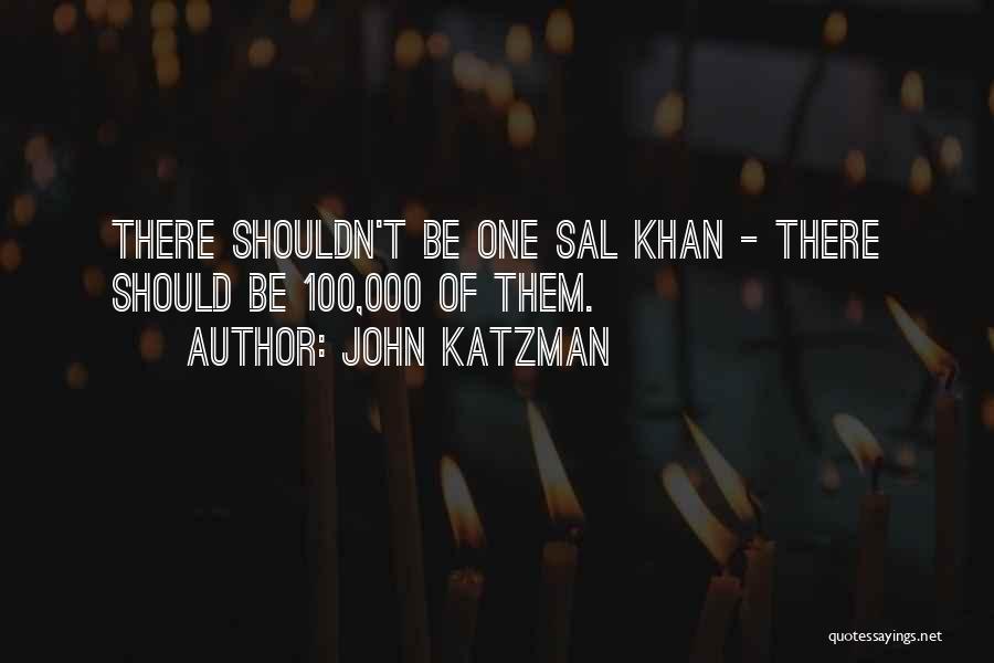 John Katzman Quotes 2022207