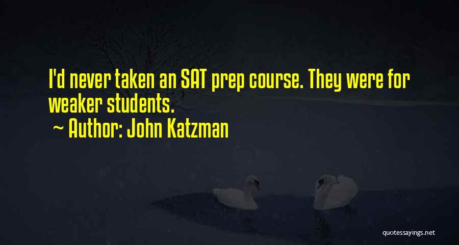 John Katzman Quotes 2208348
