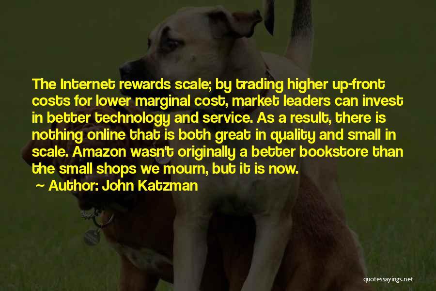 John Katzman Quotes 641424