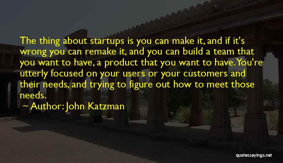 John Katzman Quotes 868308
