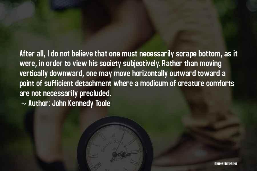 John Kennedy Toole Quotes 1021615