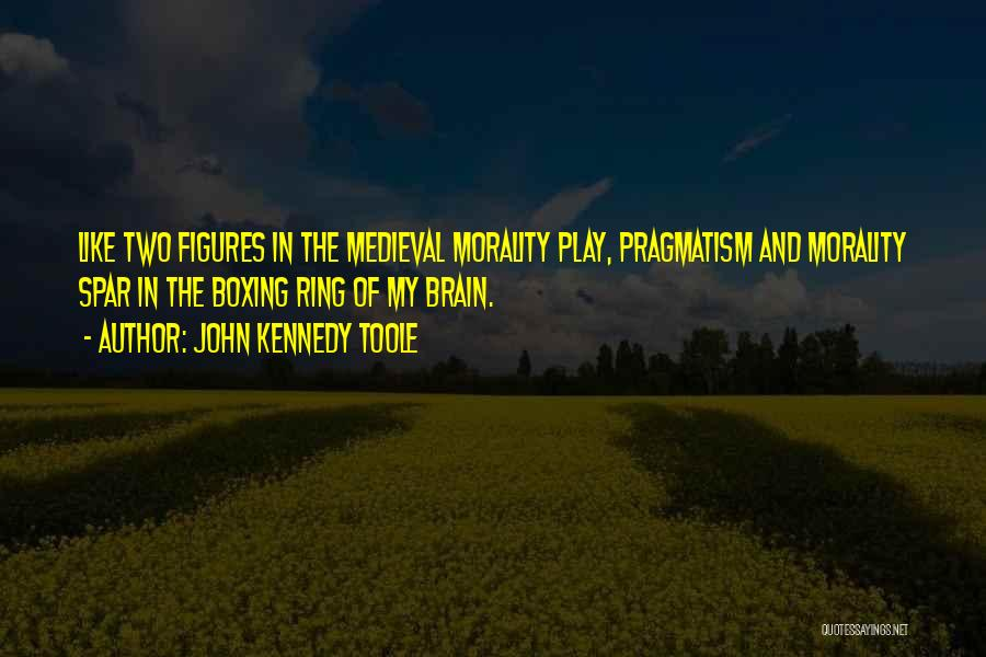 John Kennedy Toole Quotes 1050398