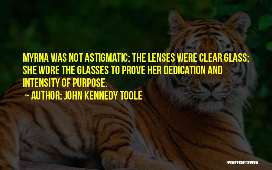 John Kennedy Toole Quotes 1083036