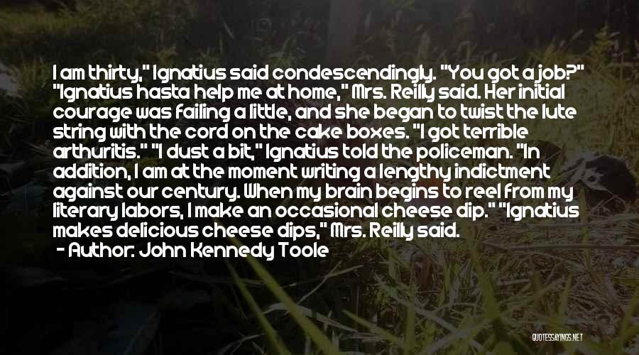 John Kennedy Toole Quotes 1158721