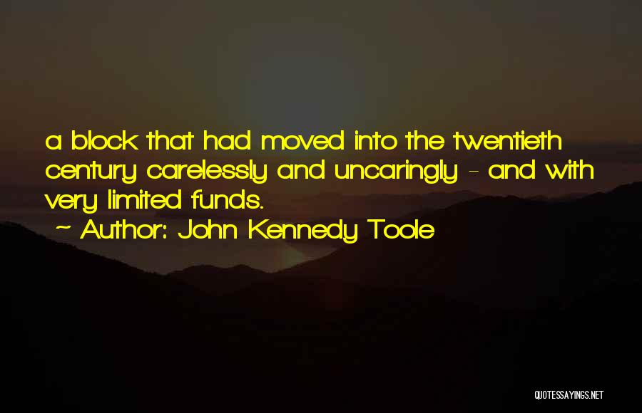 John Kennedy Toole Quotes 1167644