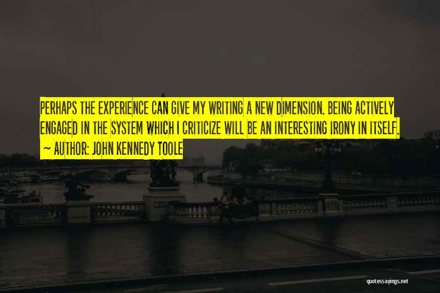 John Kennedy Toole Quotes 1265042