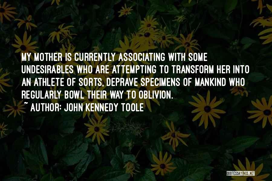 John Kennedy Toole Quotes 1321121