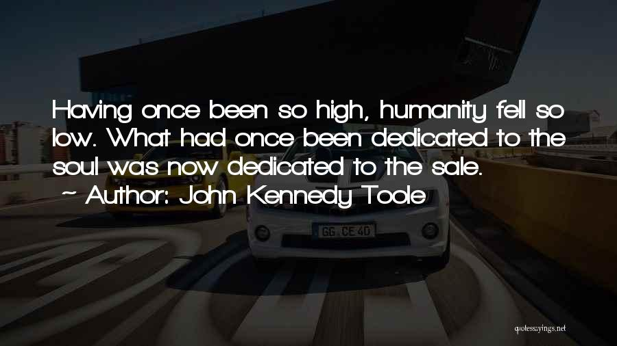 John Kennedy Toole Quotes 1472951