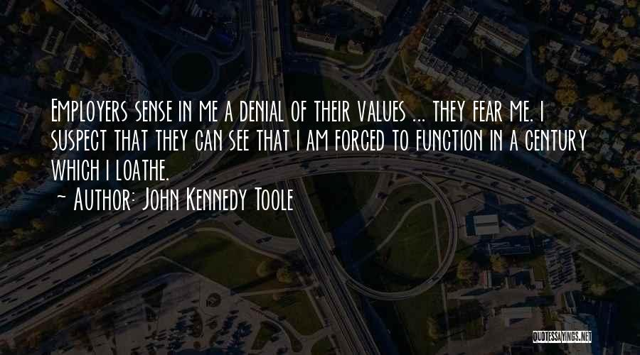 John Kennedy Toole Quotes 1539971