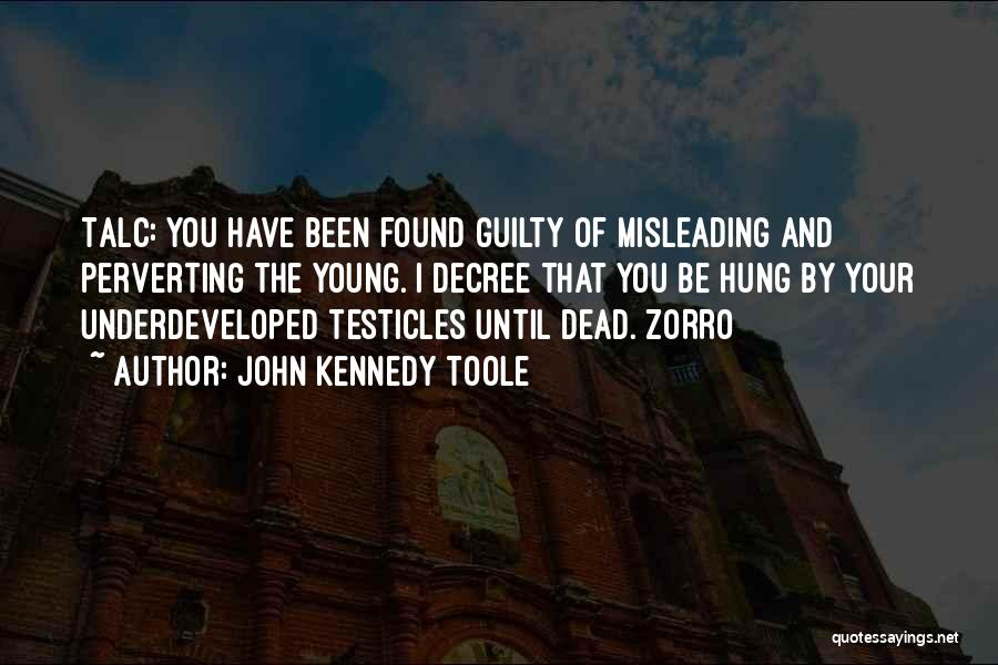 John Kennedy Toole Quotes 1776419