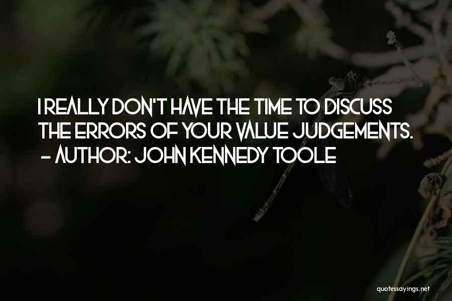 John Kennedy Toole Quotes 1819443