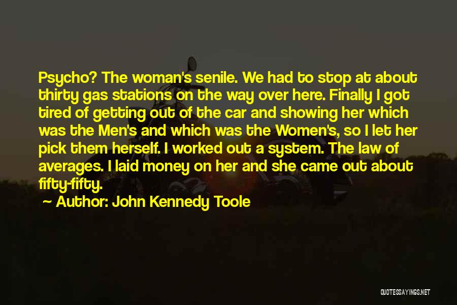 John Kennedy Toole Quotes 1830358