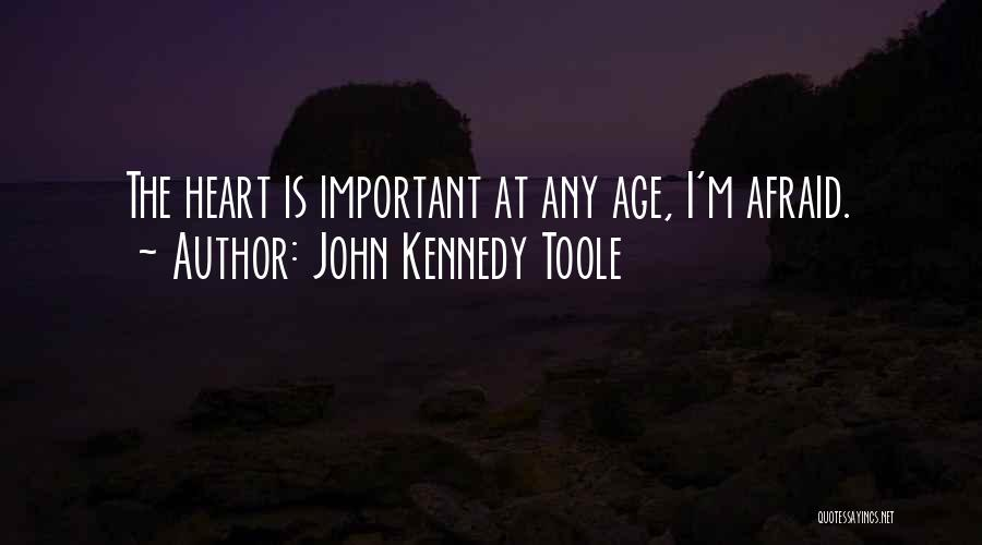 John Kennedy Toole Quotes 1840011