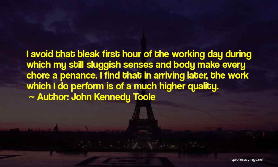 John Kennedy Toole Quotes 1858540