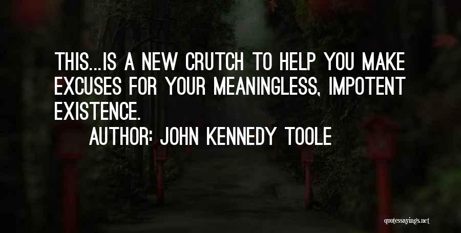 John Kennedy Toole Quotes 1893275