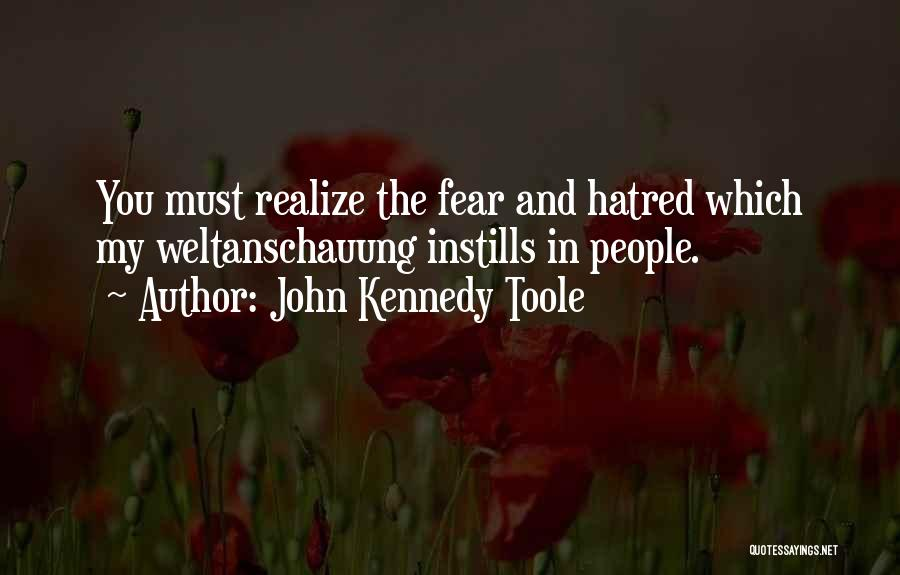 John Kennedy Toole Quotes 1993281