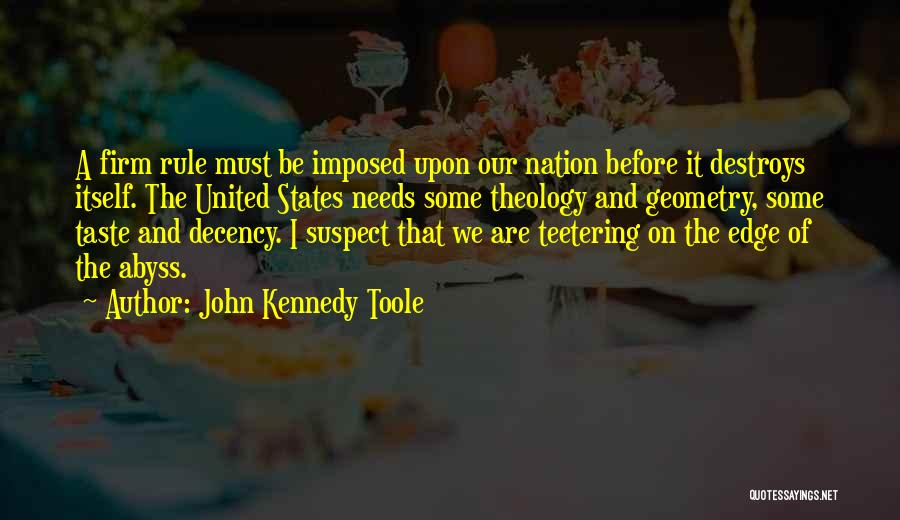 John Kennedy Toole Quotes 1999050