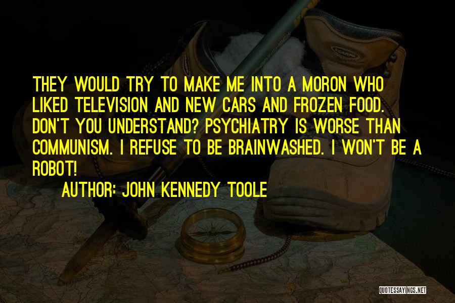 John Kennedy Toole Quotes 2043824