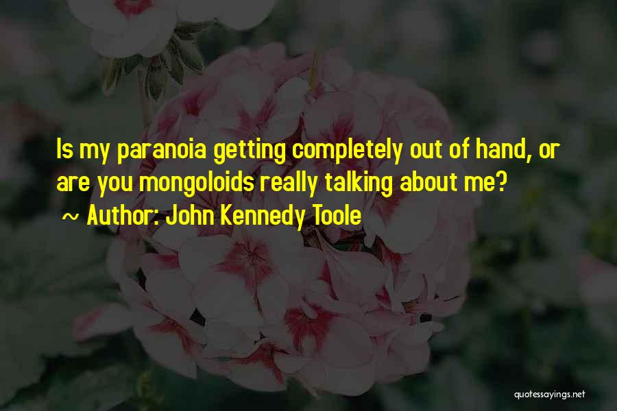 John Kennedy Toole Quotes 2043832