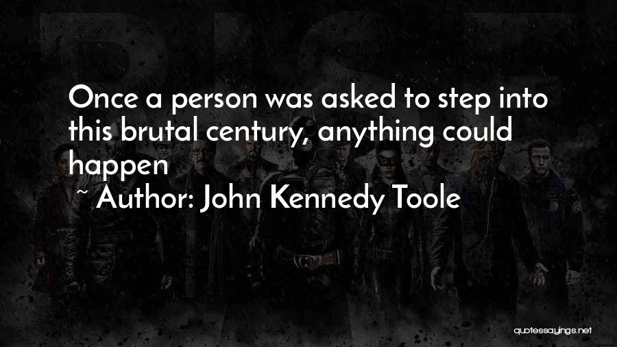 John Kennedy Toole Quotes 2102289