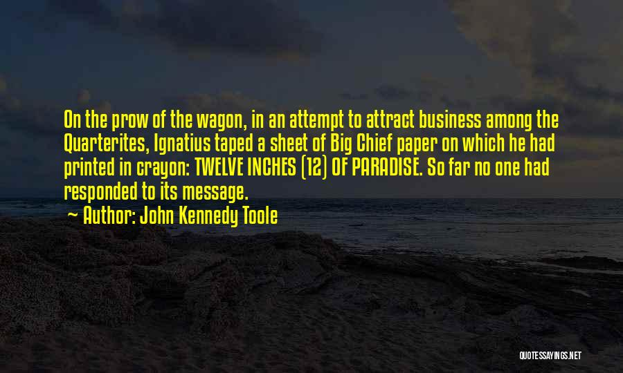 John Kennedy Toole Quotes 2137024