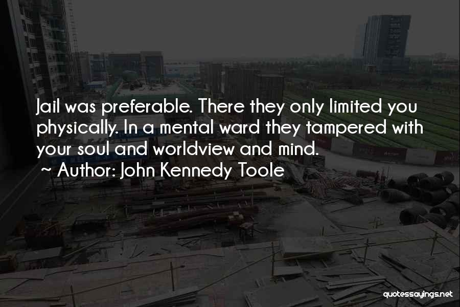 John Kennedy Toole Quotes 2162079