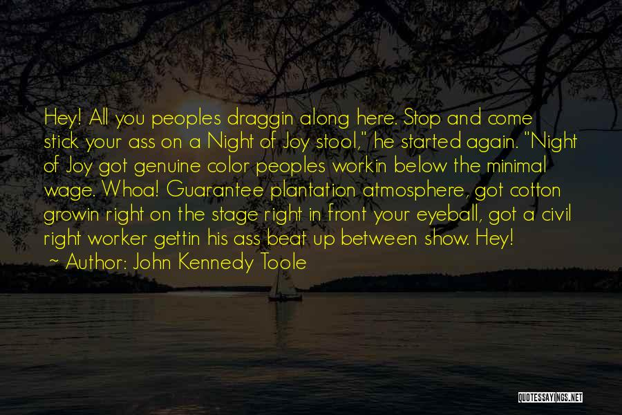 John Kennedy Toole Quotes 2197746