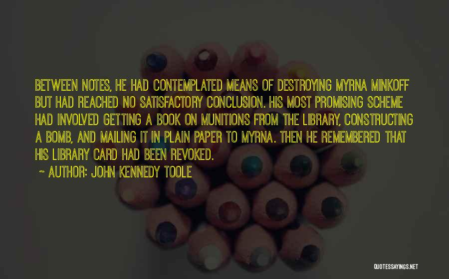 John Kennedy Toole Quotes 368834