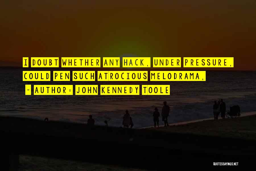 John Kennedy Toole Quotes 388282