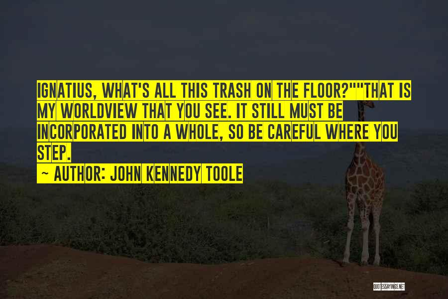 John Kennedy Toole Quotes 450416