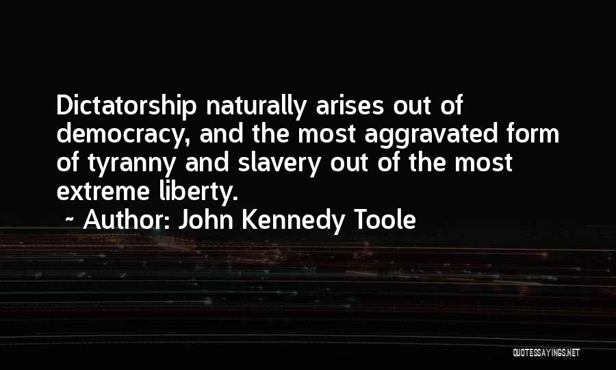 John Kennedy Toole Quotes 554223