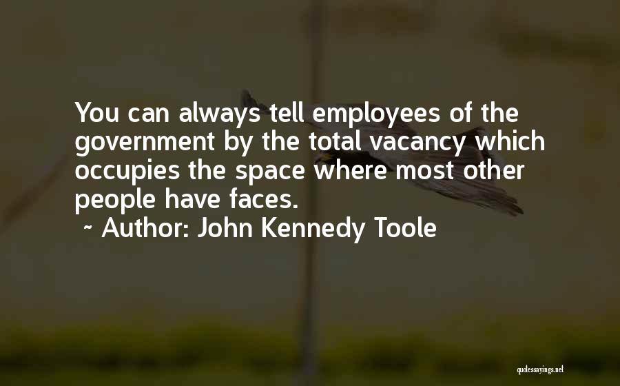 John Kennedy Toole Quotes 586479
