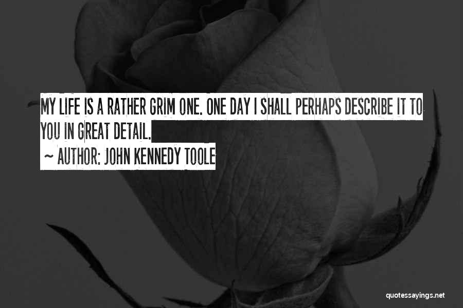 John Kennedy Toole Quotes 667101