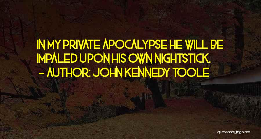 John Kennedy Toole Quotes 730974