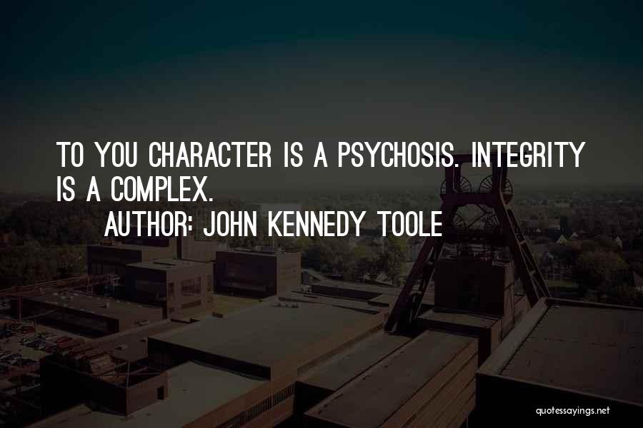 John Kennedy Toole Quotes 770277