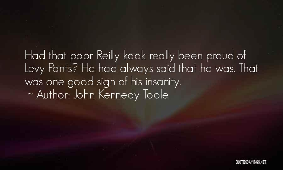 John Kennedy Toole Quotes 773481