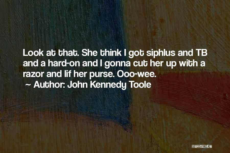 John Kennedy Toole Quotes 926395